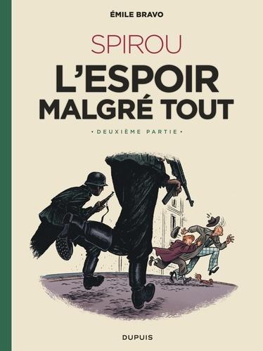 Spirou L Espoir Malgre Tout Tome 2 Album