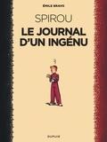 Emile Bravo - Spirou  : Le journal d'un ingénu.