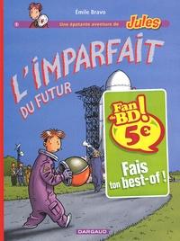 Emile Bravo - Une épatante aventure de Jules  : L'imparfait du futur.