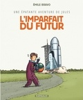 Emile Bravo - Une épatante aventure de Jules Tome 1 : L'imparfait du futur.