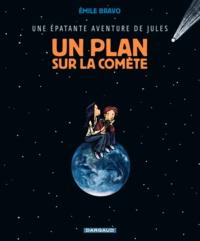 Emile Bravo - Une épatante aventure de Jules Tome 6 : Un plan sur la comète.