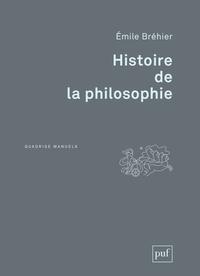 Emile Bréhier - Histoire de la philosophie.