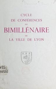 Emile Bremond - Cycle de conférences du bimillénaire de la ville de Lyon.