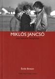 Emile Breton - Miklos Jancso - Une histoire hongroise.