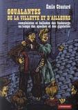 Emile Chautard - Goualantes de La Villette et d'ailleurs - Complaintes de La Villette et d'ailleurs. 1 CD audio
