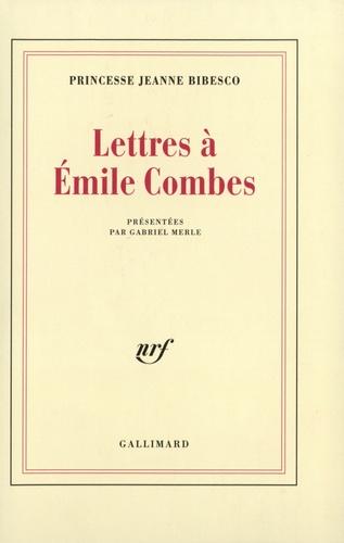 Emile Combes et Princesse Bibesco - Lettres à Émile Combes - [1903-1920.