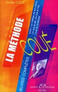 Emile Coué - La méthode Coué, oeuvres complètes.