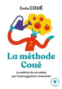 Emile Coué - La méthode Coué.