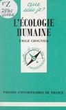 Emile Crognier et Paul Angoulvent - L'écologie humaine.