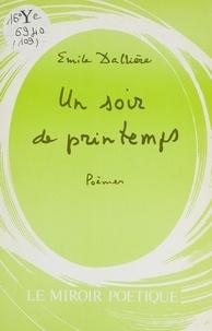 Emile Dalliere - Un soir de printemps.