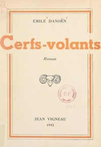 Emile Danoën - Cerfs-volants.