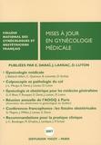 Emile Daraï et Jacques Lansac - Mises à jour en gynécologie médicale.