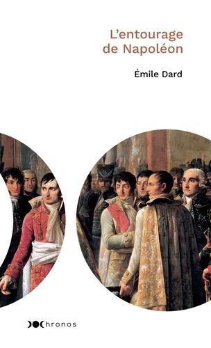 L'entourage de Napoléon