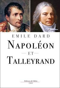 Emile Dard - Napoléon et Talleyrand.