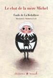 Emile de La Bédollière et Maddalena Gerli - Le chat de la mère Michel.