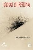 Emile Desjardins - Odor di femina.