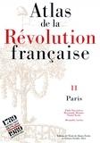 Emile Ducoudray et Daniel Roche - Atlas de la Révolution française. - Tome 11, Paris.