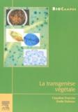 Emile Duhoux et Claudine Franche - La transgenèse végétale.