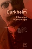 Emile Durkheim - Education et sociologie.