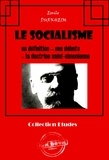 Emile Durkheim - Le socialisme : sa définition - ses débuts - la doctrine Saint-Simonienne - (édition intégrale).