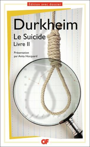 Le suicide. Livre II