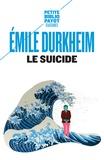 Emile Durkheim - Le suicide - Etude de sociologie.