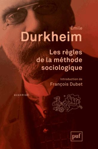 Les règles de la méthode sociologique 14e édition
