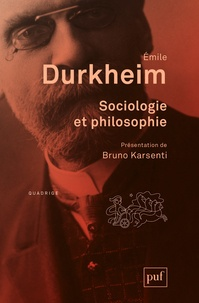 Emile Durkheim - Sociologie et philosophie.