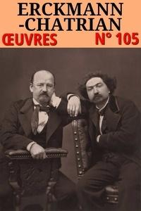 Emile Erckmann et Alexandre Chatrian - Erckmann-Chatrian - Oeuvres - Classicompilé n° 105.
