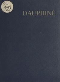 Emile Escallier et Francis Ambrière - Dauphiné.