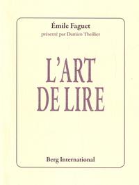 Emile Faguet - L'art de lire.