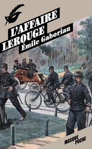 Emile Gaboriau - L'affaire Lerouge.