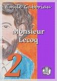 Emile Gaboriau - Monsieur Lecoq - Tome II : L'honneur du nom.