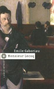 Emile Gaboriau - Monsieur Lecoq.
