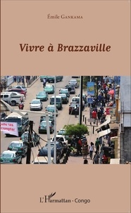 Vivre à Brazzaville.pdf