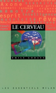 Emile Godaux - Le cerveau.