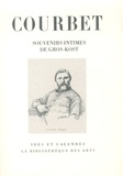 Emile Gros-Kost - Gustave Courbet - Souvenirs intimes.