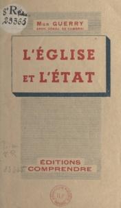 Emile Guerry et Jean Guitton - L'église et l'État.