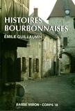 Emile Guillaumin - Histoires bourbonnaises.