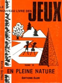 Deedr.fr LE NOUVEAU LIVRE DES JEUX. Tome 2, En pleine nature Image