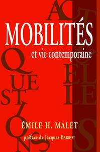Emile H. Malet - Mobilités et vie contemporaine.