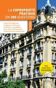 Emile Hagège - La copropriété pratique en 300 questions.