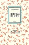Emile Hemmen - Histoires de soifs - Poèmes.