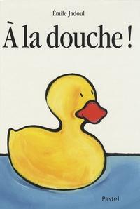 Emile Jadoul - A la douche !.