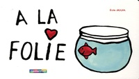 Emile Jadoul - A la folie.