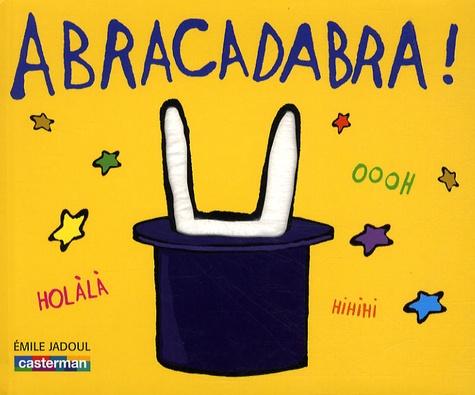 Emile Jadoul - Abracadabra !.