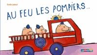 Emile Jadoul - Au feu les pompiers....