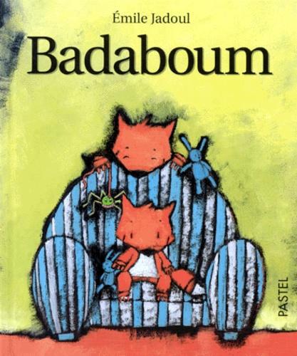 Emile Jadoul - Badaboum.