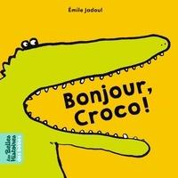 Emile Jadoul - Bonjour, Croco !.