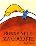 Emile Jadoul - Bonne nuit, ma cocotte.